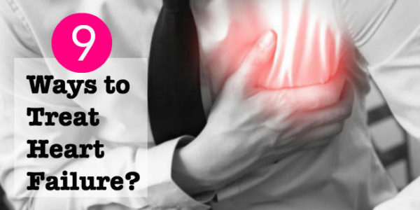 What Are The Ways to Treat Heart Failure?