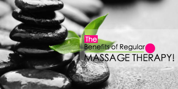 The Benefits of Regular Massage Therapy!