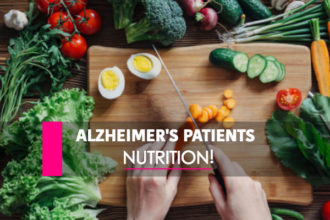 Nutrition For Alzheimer's Patients!