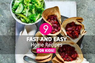 Fast and Easy Home Recipes For Kids!