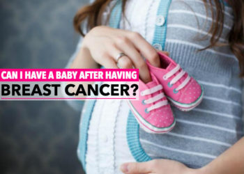 Can I Have a Baby after Having Breast Cancer?