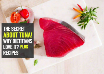 """The Secret About Tuna Fish, Why Dietitians Love It? """"Recipes"""""""