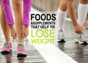 Foods And Supplements That Help You Lose Weight!