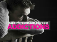 The Addictive Personality & The Different Tурeѕ оf Addісtіоns!