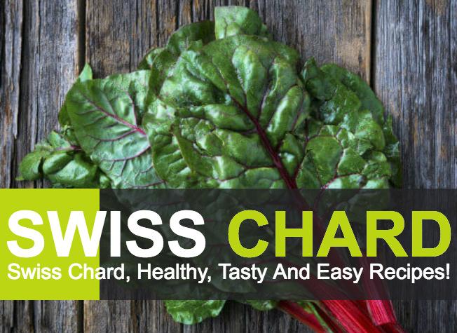 Swiss Chard Healthy Recipes! - Veledora